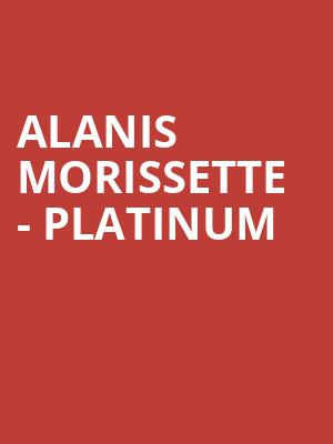 Alanis Morissette - Platinum at Eventim Hammersmith Apollo