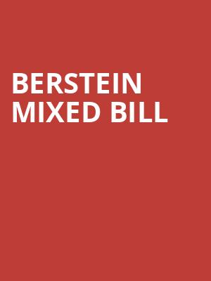 Berstein Mixed Bill at Royal Opera House