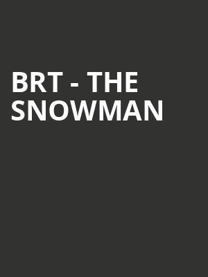 Brt - The Snowman at Peacock Theatre