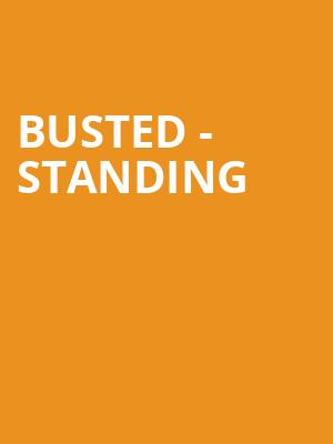 Busted - Standing at Royal Albert Hall