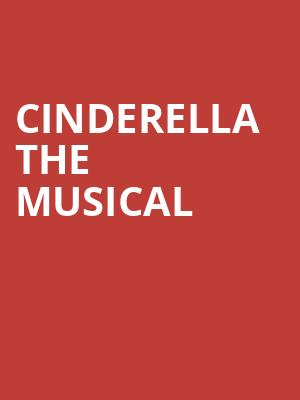 Cinderella The Musical at Gillian Lynne Theatre