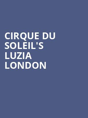 Cirque du Soleil's LUZIA London at Royal Albert Hall