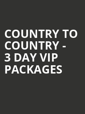 Country to Country - 3 Day VIP Packages at O2 Arena