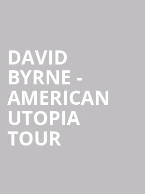 David Byrne - American Utopia Tour at Eventim Hammersmith Apollo
