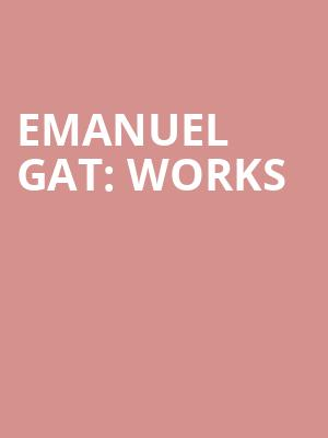 Emanuel Gat: WORKS at Sadlers Wells Theatre