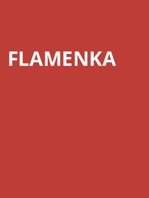 Flamenka at Peacock Theatre