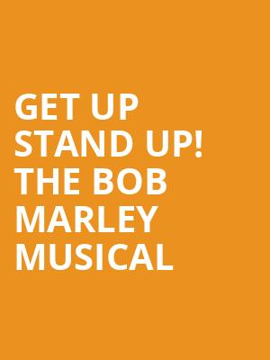 Get Up Stand Up! The Bob Marley Musical at Lyric Theatre