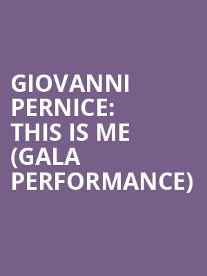 Giovanni Pernice: This Is Me (Gala Performance) at Her Majestys Theatre