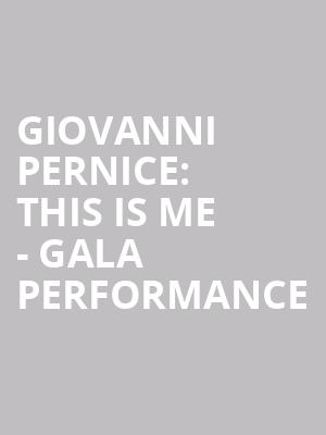 Giovanni Pernice: This Is Me - Gala Performance at Her Majestys Theatre