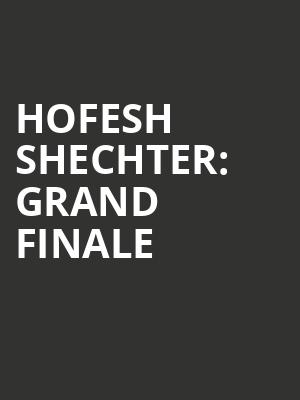 HOFESH SHECHTER%3A GRAND FINALE at Royal Opera House
