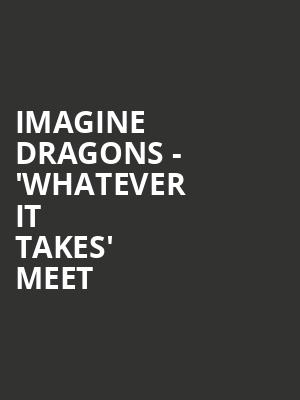 Imagine Dragons - 'Whatever It Takes' Meet & Greet at O2 Arena