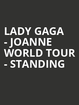 Lady Gaga - Joanne World Tour - Standing at O2 Arena
