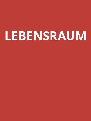 Lebensraum at Peacock Theatre
