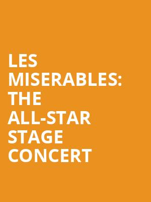 Les Miserables: The All-Star Stage Concert at Gielgud Theatre