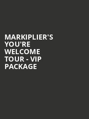 Markiplier%27s You%27re Welcome Tour - VIP Package at Eventim Hammersmith Apollo