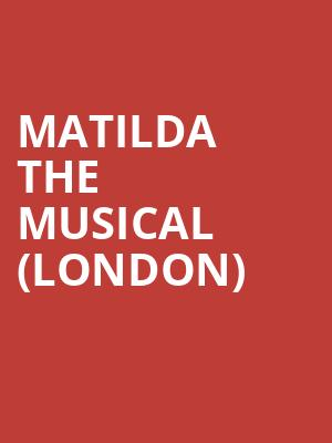 Matilda The Musical (London) at Cambridge Theatre