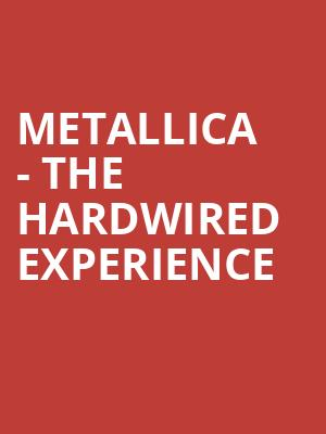 Metallica - The Hardwired Experience at O2 Arena