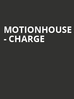 Motionhouse - Charge at Peacock Theatre
