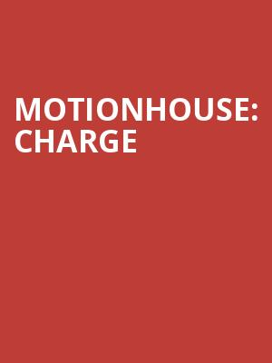 Motionhouse%3A Charge at Peacock Theatre
