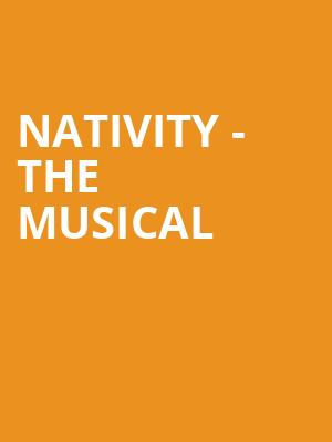 Nativity! The Musical at Eventim Hammersmith Apollo