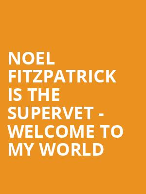 Noel Fitzpatrick is The Supervet - Welcome To My World at O2 Arena