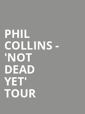 Phil Collins - %27Not Dead Yet%27 Tour at Royal Albert Hall