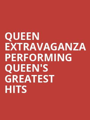 Queen Extravaganza Performing Queen's Greatest Hits at Eventim Hammersmith Apollo