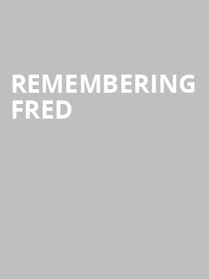 Remembering Fred  at London Palladium