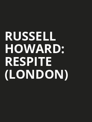 Russell Howard: Respite (London) at Eventim Hammersmith Apollo