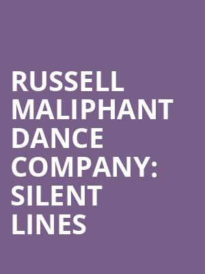 Russell Maliphant Dance Company: Silent Lines at Sadlers Wells Theatre