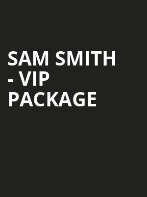 Sam Smith - VIP Package at O2 Arena