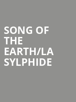 Song Of The Earth/la Sylphide at London Coliseum