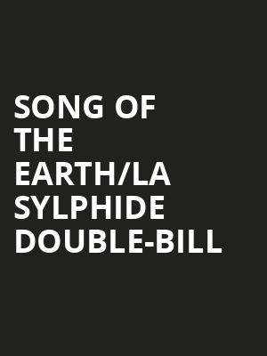 Song of the Earth/La Sylphide double-bill at London Coliseum