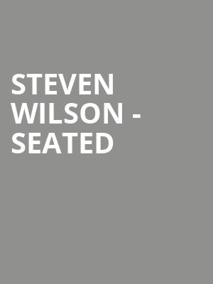 Steven Wilson - Seated at Royal Albert Hall
