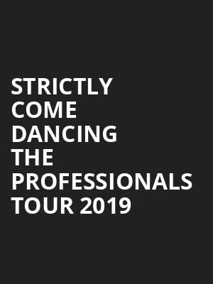 Strictly Come Dancing The Professionals Tour 2019 at Eventim Hammersmith Apollo