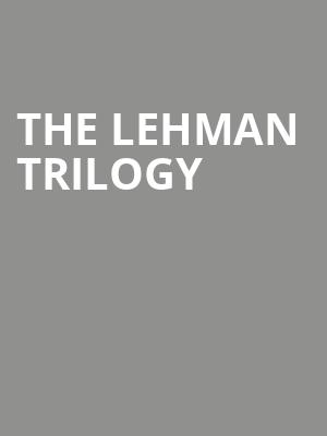 The Lehman Trilogy & Dinner at Brasserie Zedel at Piccadilly Theatre