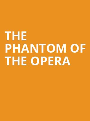 The Phantom of the Opera at Her Majestys Theatre