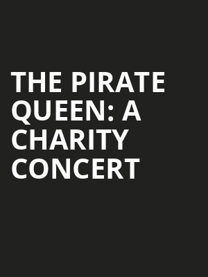 The Pirate Queen: A Charity Concert at London Coliseum