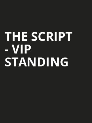The Script - VIP Standing at O2 Arena