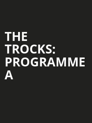 The Trocks: Programme A at Peacock Theatre