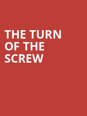 The Turn of the Screw at Wilton's Music Hall