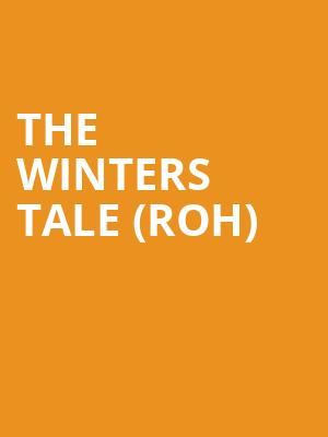The Winters Tale (roh) at Royal Opera House