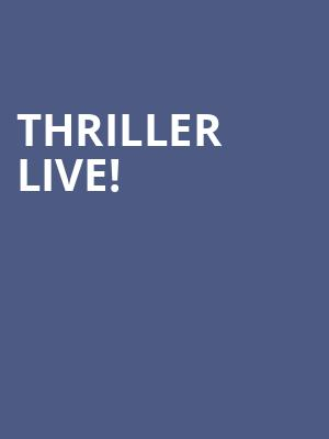 Thriller Live! at Lyric Theatre