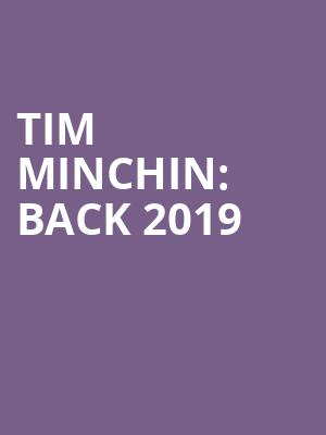 Tim Minchin: Back 2019 at London Palladium