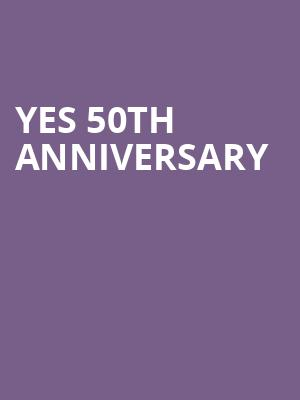 YES 50th Anniversary at London Palladium