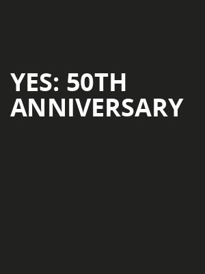 YES: 50th Anniversary at London Palladium