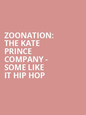 ZooNation: The Kate Prince Company - Some Like It Hip Hop at Peacock Theatre