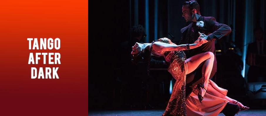 Tango After Dark, Peacock Theatre, London